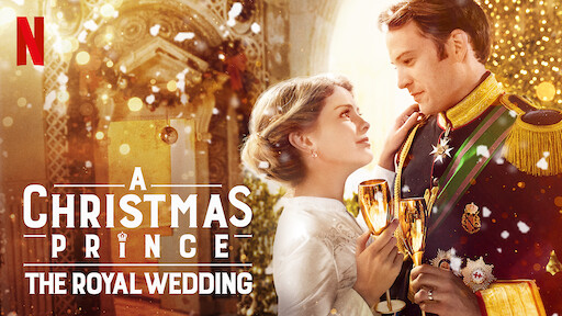 A Christmas Prince: The Royal Wedding
